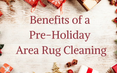Benefits of a Pre-Holiday Area Rug Cleaning