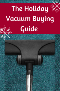 The Holiday Vacuum Buying Guide by Jeff's Chem-Dry in Tulsa