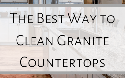 The Best Way to Clean Granite Countertops